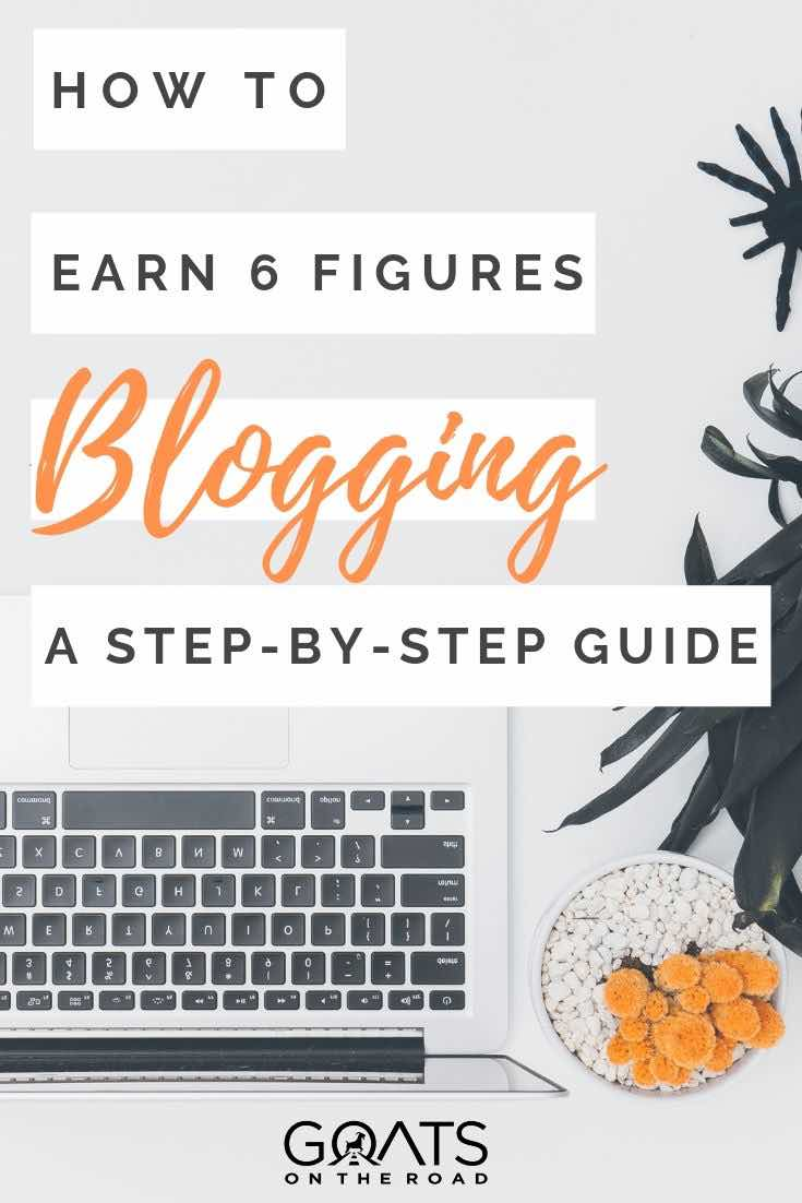 laptop with text overlay how to earn 6 figures blogging