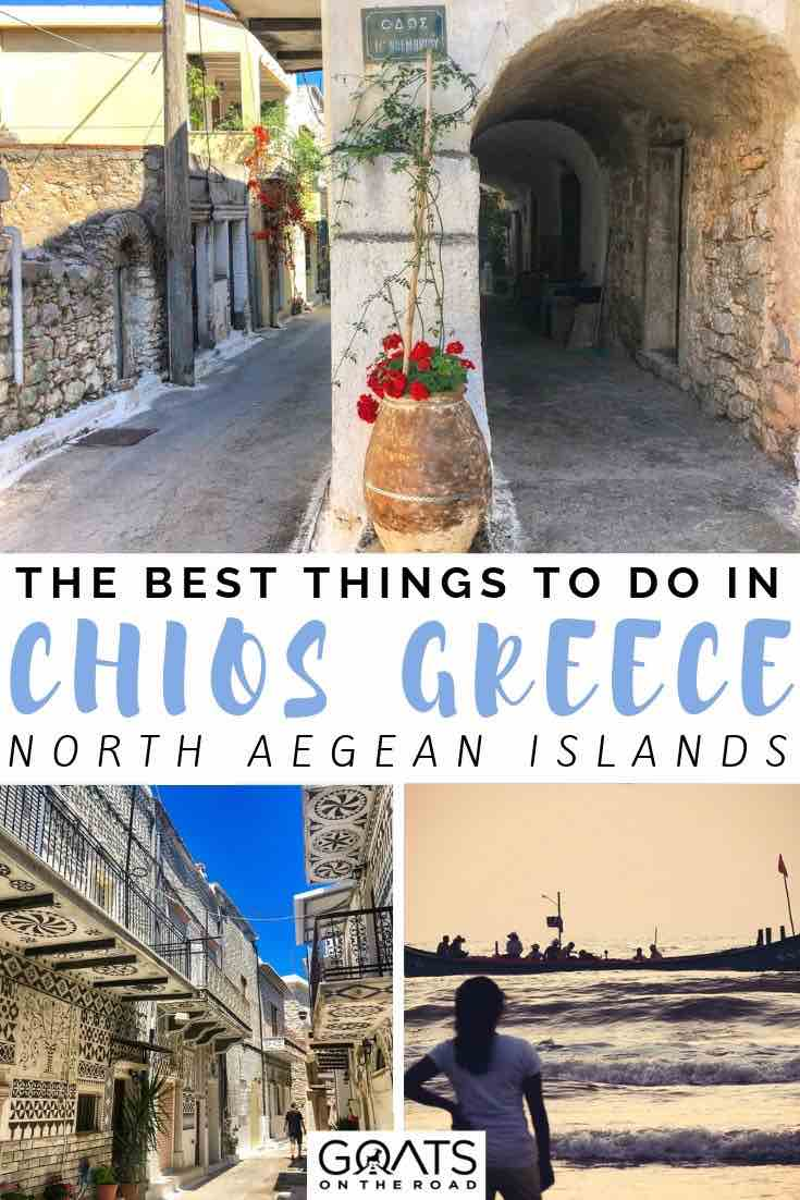 chios streets with text overlay the best things to do in chios greece