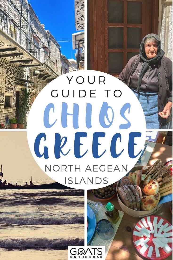 highlights of chios with text overlay your guide to chios Greece North Aegean islands