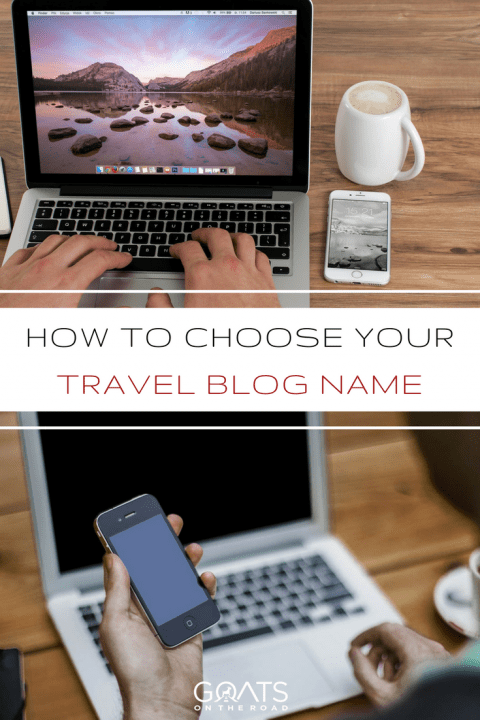 How To Choose Your Travel Blog Name