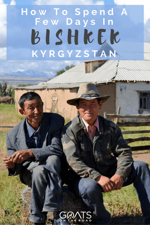 What to do in Biskek Kyrgyzstan