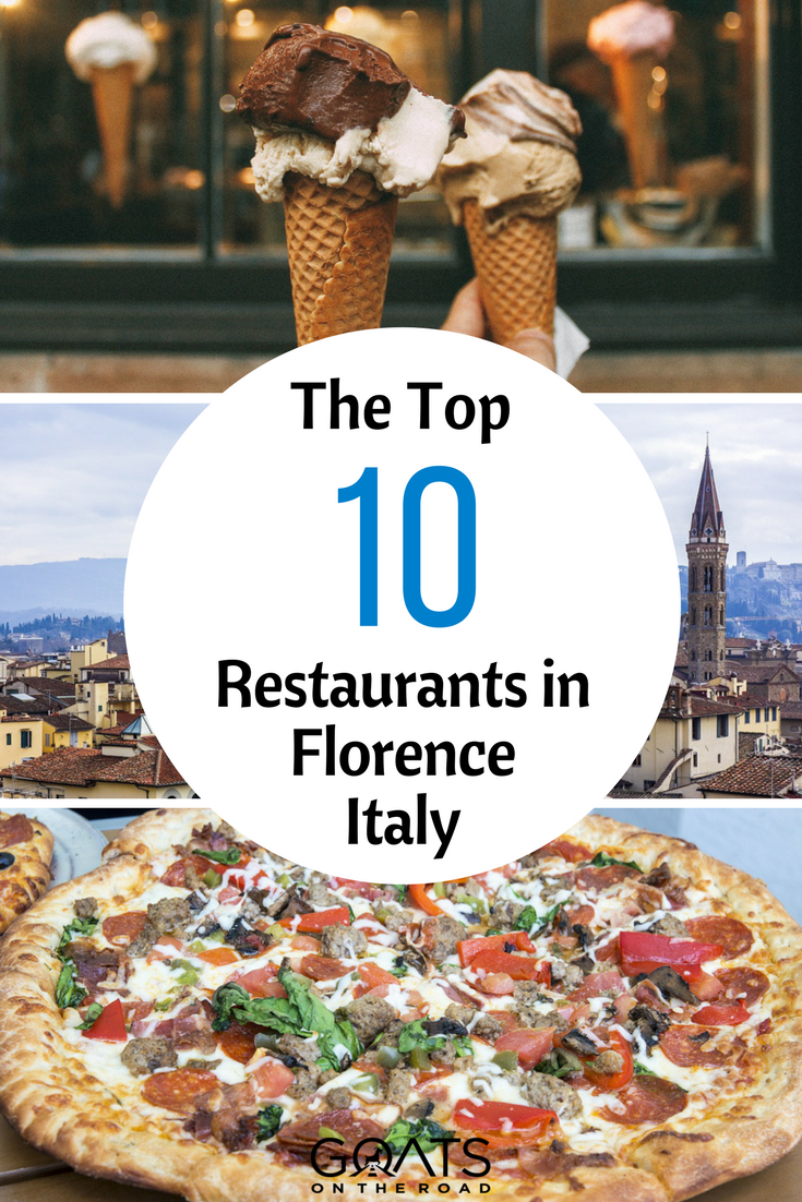 Italian Florence: Top 13 Best Restaurants In Florence Italy