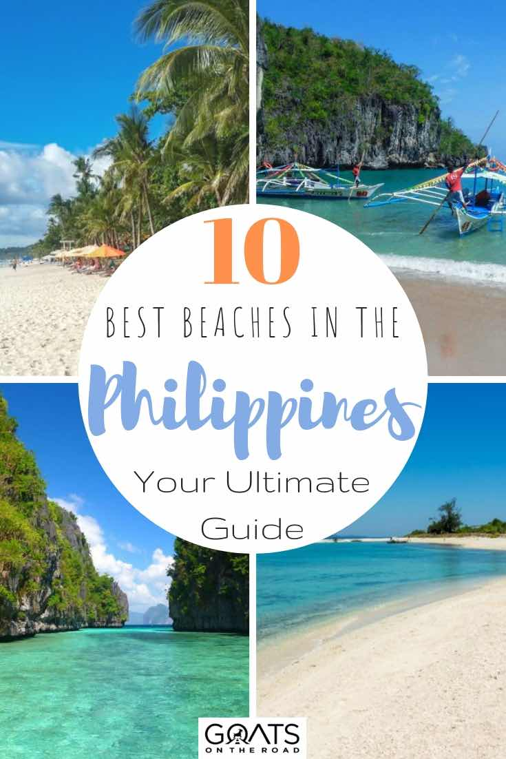 various beautiful beaches with text overlay 10 best beaches in the philippines