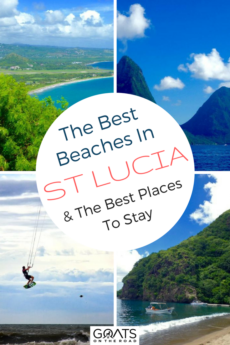 The Best Beaches In St Lucia with text overlay