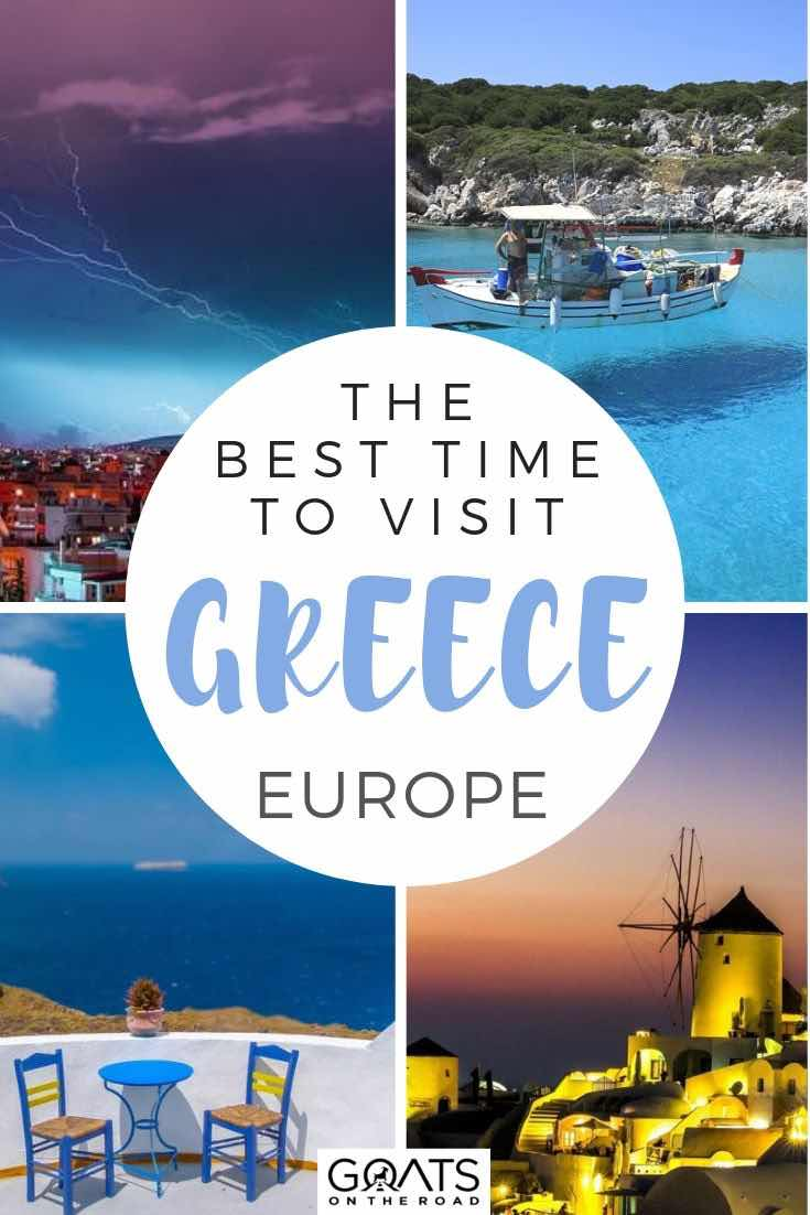 greece destinations with text overlay the best time to visit greece