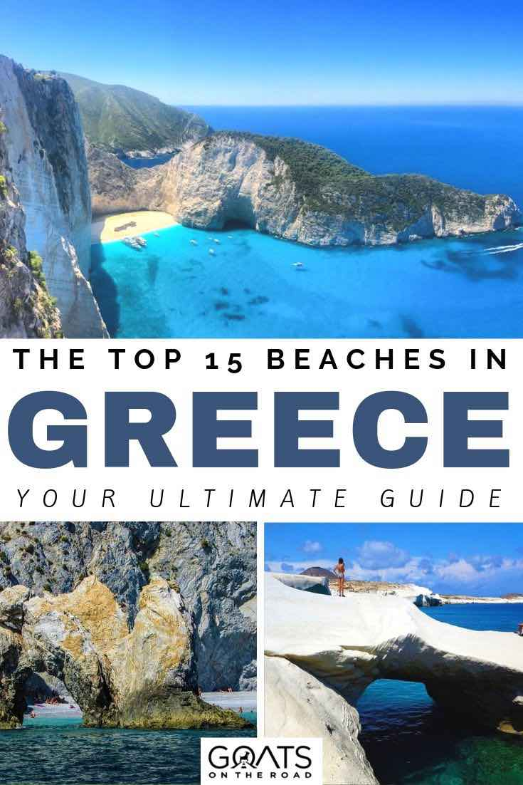 Zakynthos with text overlay the top 15 beaches in greece