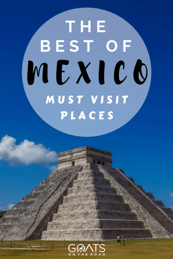 Chichén Itzá with text overlay The Best of Mexico Travel
