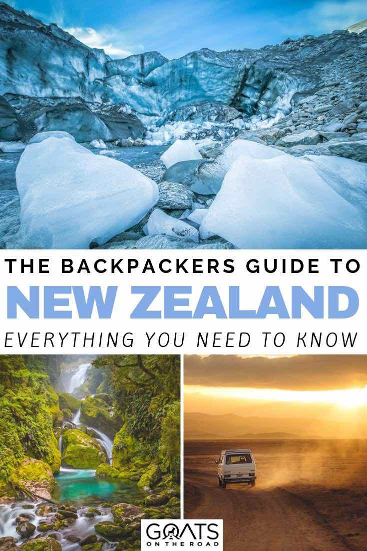 glaciers with text overlay the backpackers guide to new zealand
