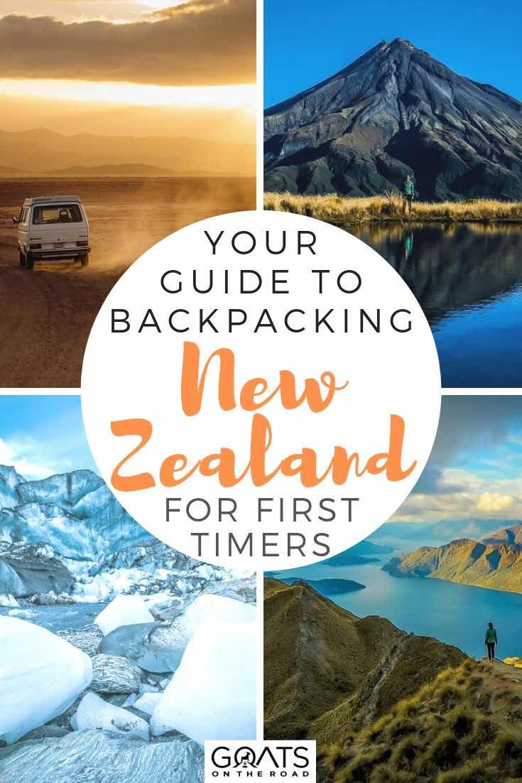 highlights of NZ with text overlay your guide to backpacking new zealand