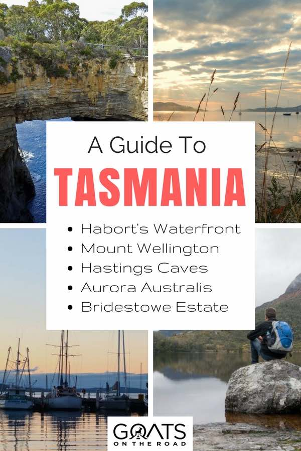 Tasmania landscapes with text overlay a guide to Tasmania