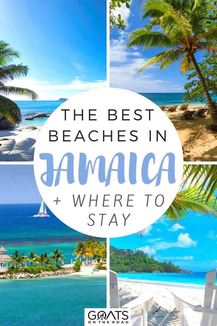 highlights of Jamaica with text overlay the best beaches