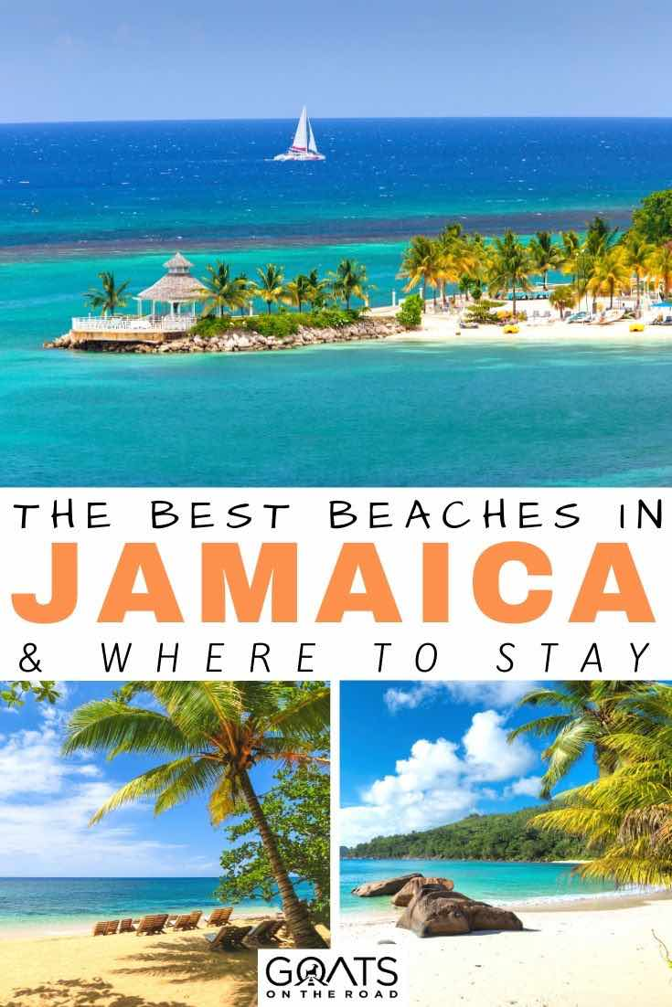 Jamaica beaches with text overlay the best beaches
