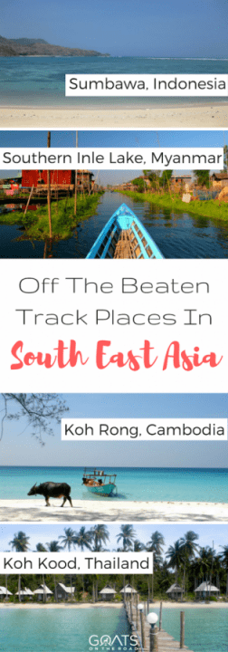 Off The Beaten Track Places In South East Asia