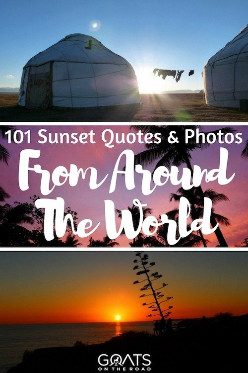 Three sunsets with text overlay 101 Sunset Quotes & Photos From Around The World
