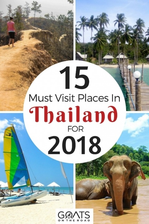 15 Must Visit Places In Thailand For 2018