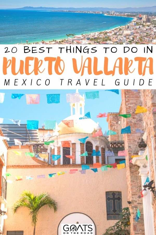 Puerto Vallarta with text overlay 20 best things to do
