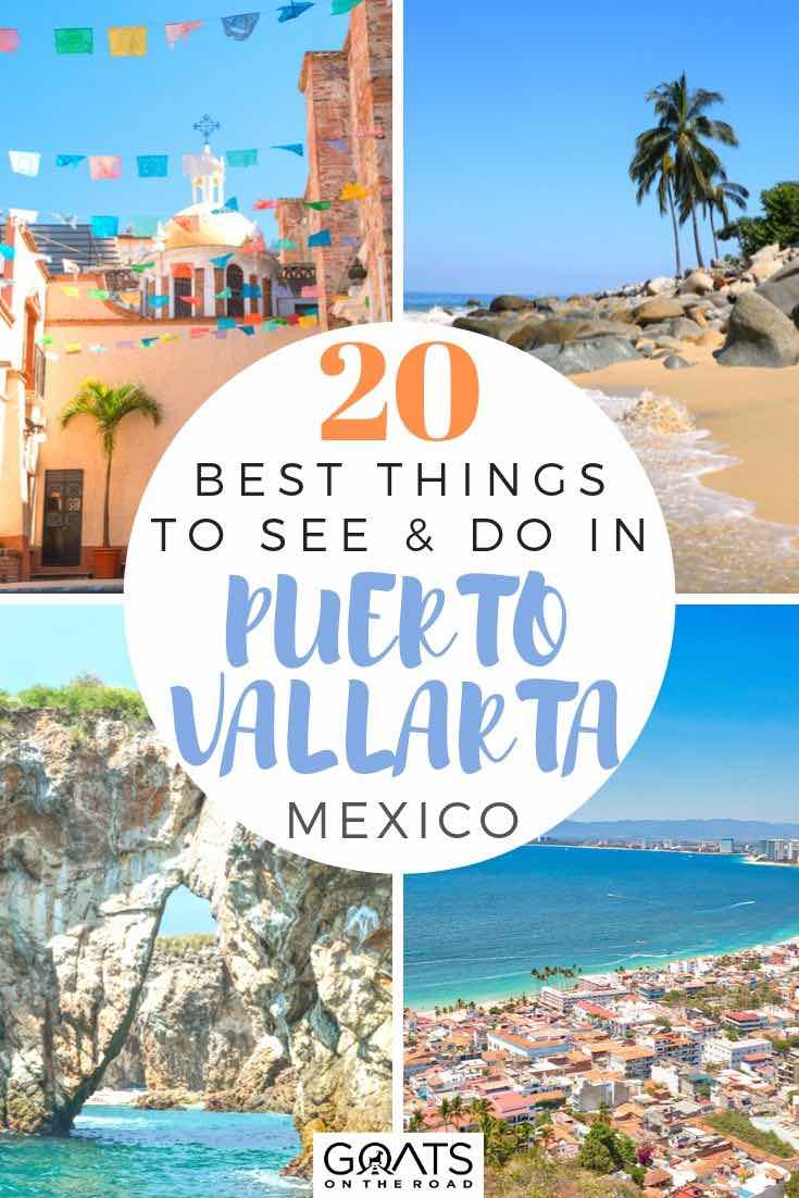 highlights of Puerto Vallarta with text overlay 20 best things to see and do