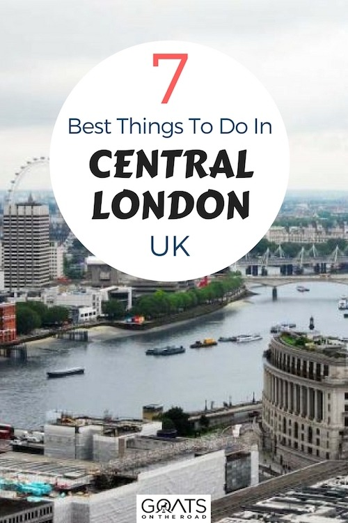View over River Thames with text overlay 7 Best Things To Do In Central London