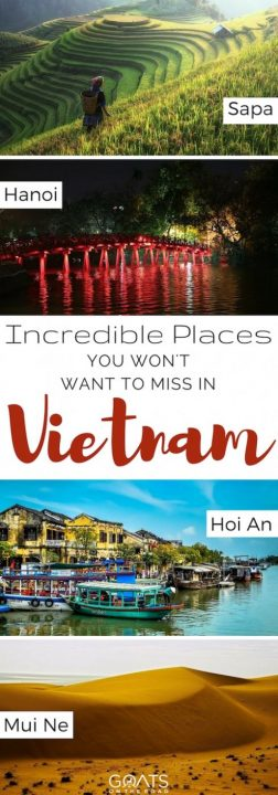Incredible Places You Won't Want To Miss In Vietnam