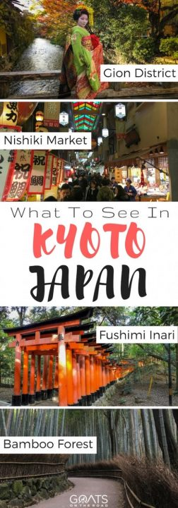Four photographs over Kyoto sights with text overlay What To See In Kyoto Japan
