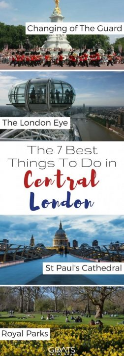 Four photographs of London landmarks with text overlay The 7 Best Things To Do In Central London