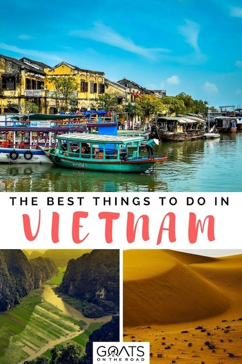 Where To Go in Vietnam: 11 Cool Places You Won't Want to Miss