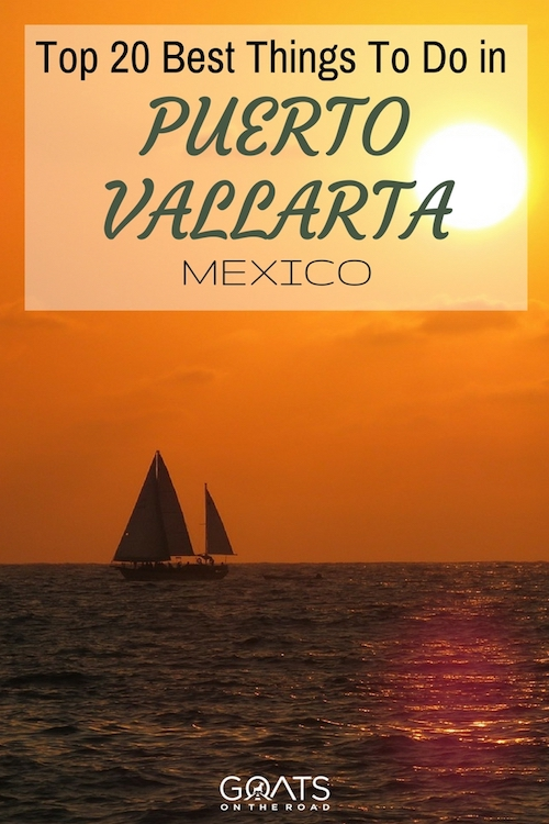 Mexican sunset with text overlay Top 20 Best Things To Do In Puerto Vallarta