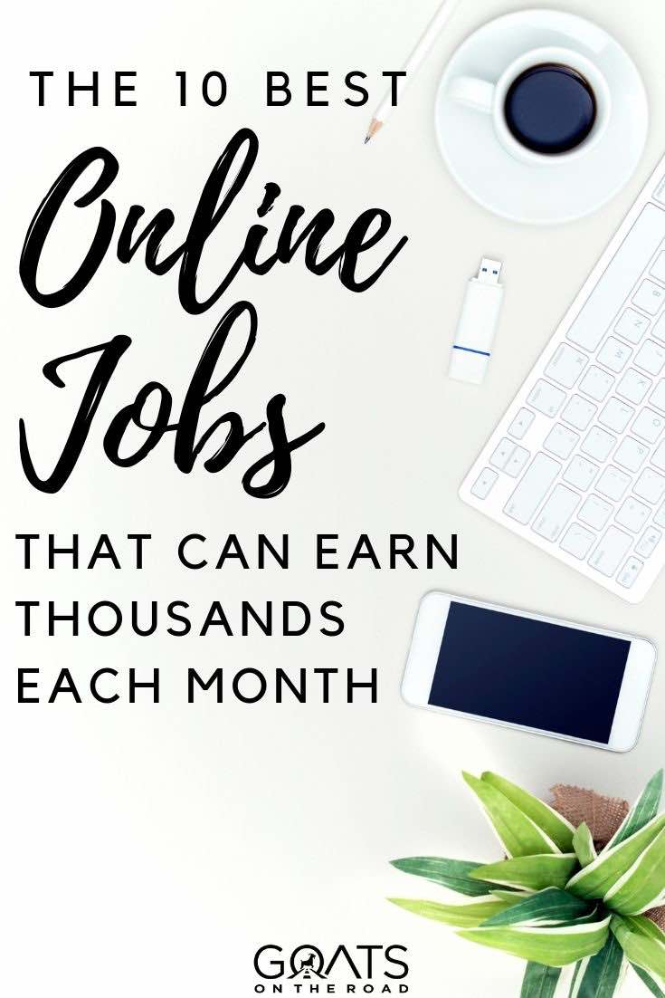 desk with text overlay the 10 best online jobs that can earn you thousands
