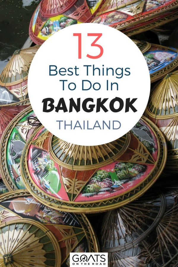 Floating markets with text overlay 13 Best Things To Do In Bangkok Thailand
