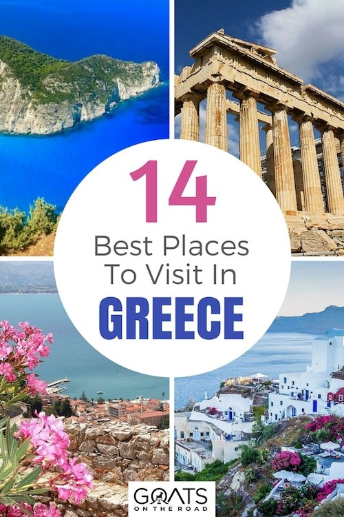 Four photographs of popular places in Greece with text overlay 14 Best Places To Visit In Greece