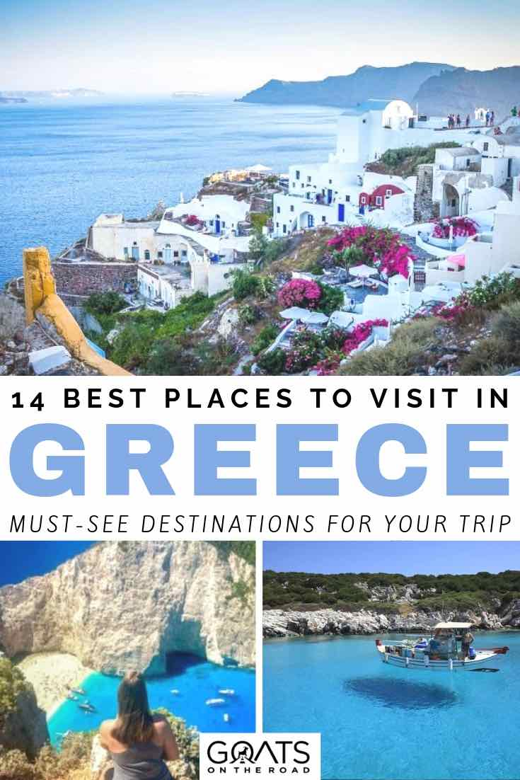 14 Best Places To Visit In Greece (2019 Update)