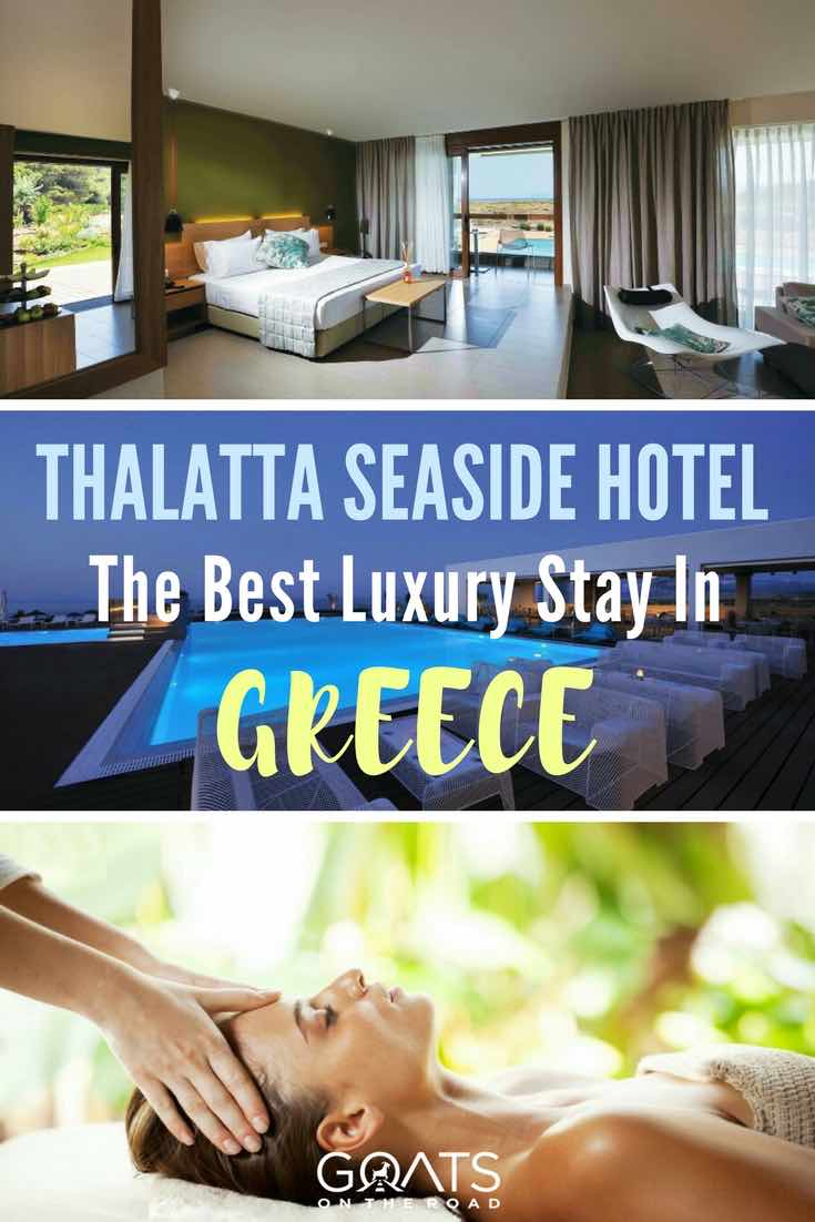 Thalatta Seaside Hotel with text overlay The Best Luxury Stay In Greece