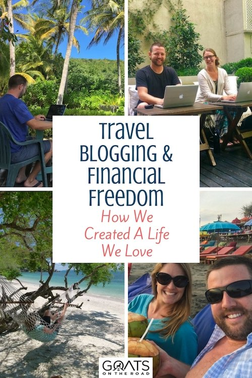The Goats working with text overlay Travel Blogging & Financial Freedom