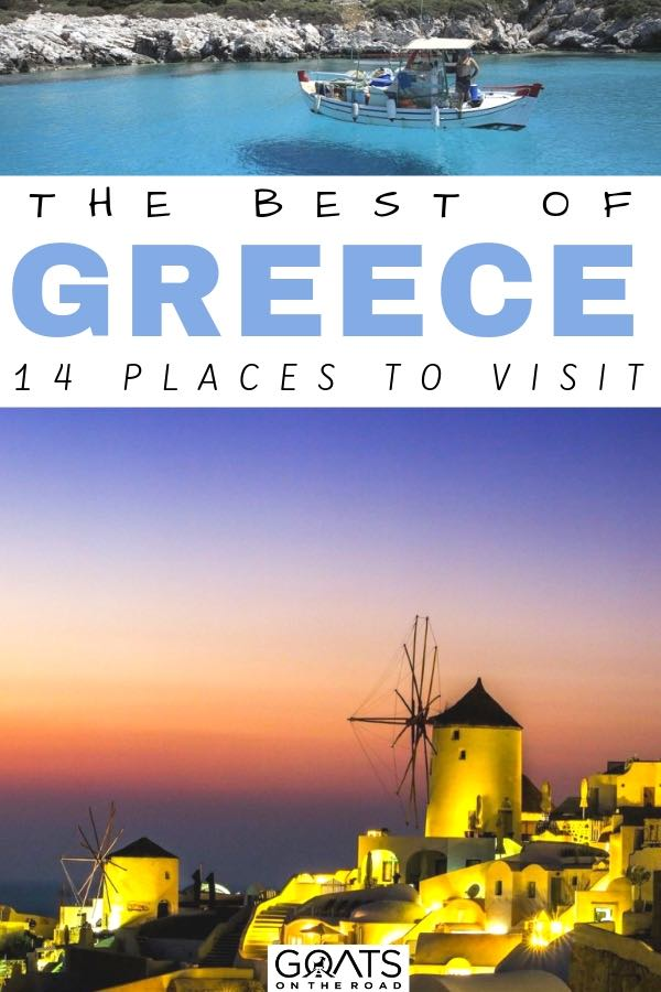 windmill at sunset with text overlay the best of greece 14 places to visit