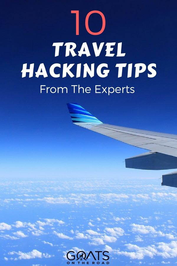 Blue sky and plane wing with text overlay 1o Travel Hacking Tips From The Experts