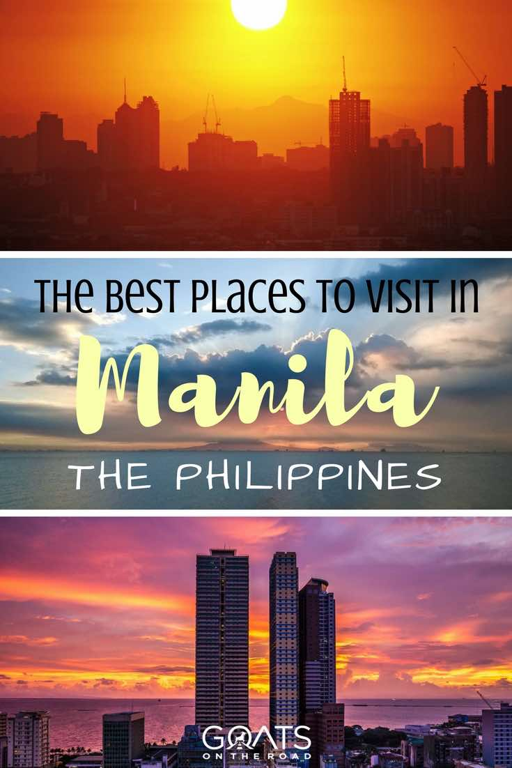 Sunsets in The Philippines with text overlay The Best Places To Visit In Manila