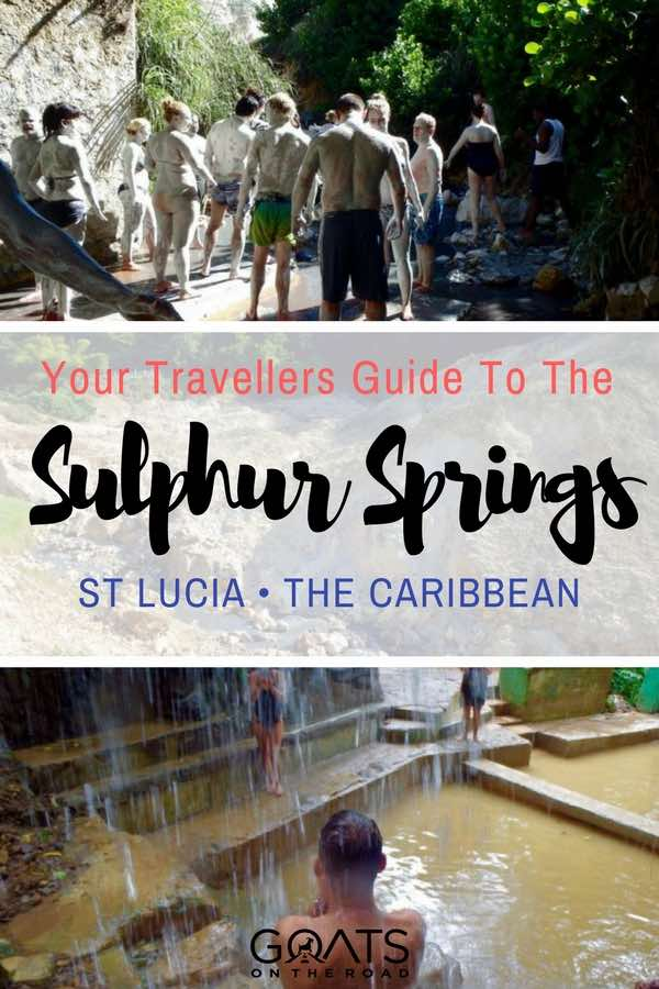 Sulphur Springs in St Lucia with text overlay A Travellers Guide To The Sulphur Springs