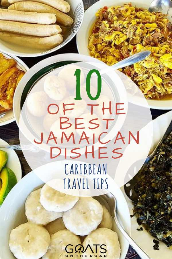 Ackee and saltfish with text overlay 10 Of The Best Jamaican Dishes