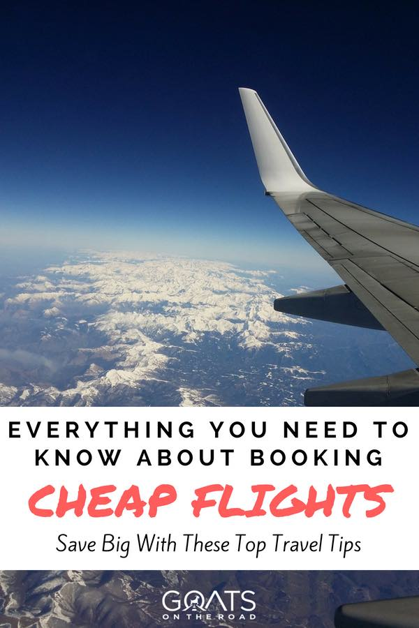 Plane wing in clouds with text overlay Everything You Need To Know About Booking Cheap Flights