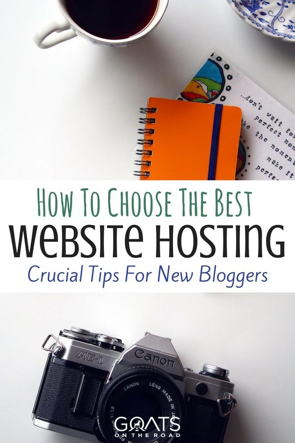White desk with camera and notepad with text overlay How To Choose The Best Website Hosting Crucial Tips For New Bloggers