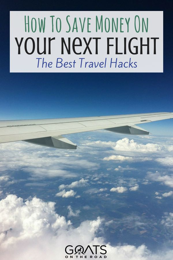 Plane wing in blue sky and clouds with text overlay How To Save Money On Your Next Flight