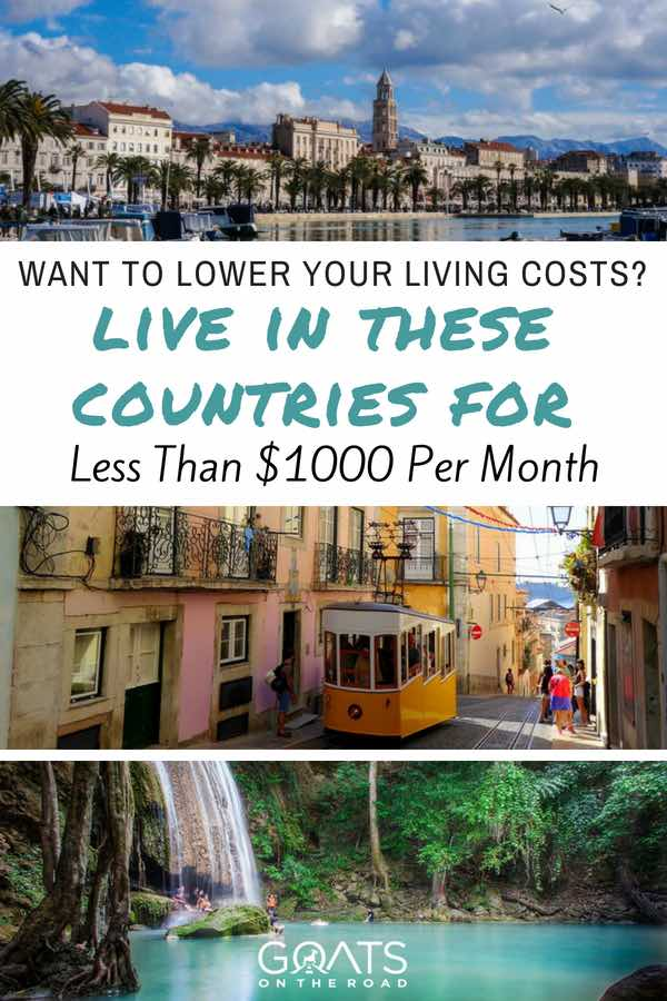 Cheap Counties with text overlay Live In These Countries For Less Than $1000 Per Month
