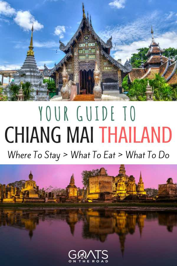 Temples in Thailand with text overlay your guide to Chiang Mai
