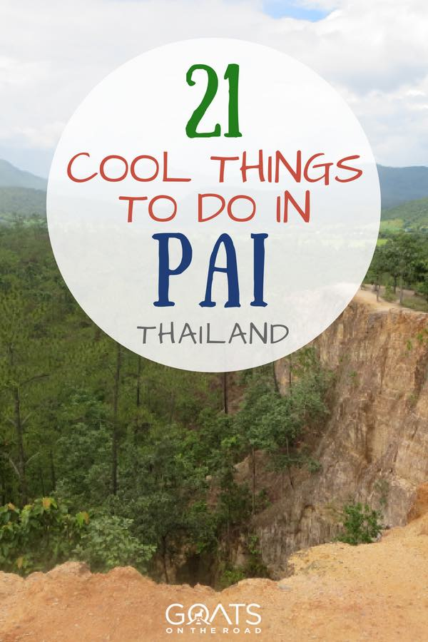 Pai Canyon with text overlay 21 Cool Things To Do In Pai Thailand