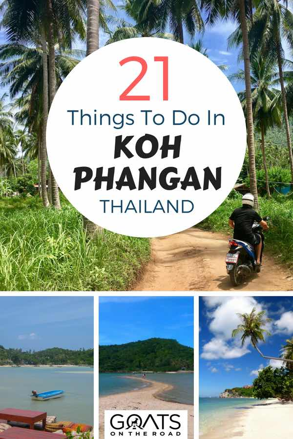 Thailand beaches with text overlay 21 Things To Do In Koh Phangan Thailand