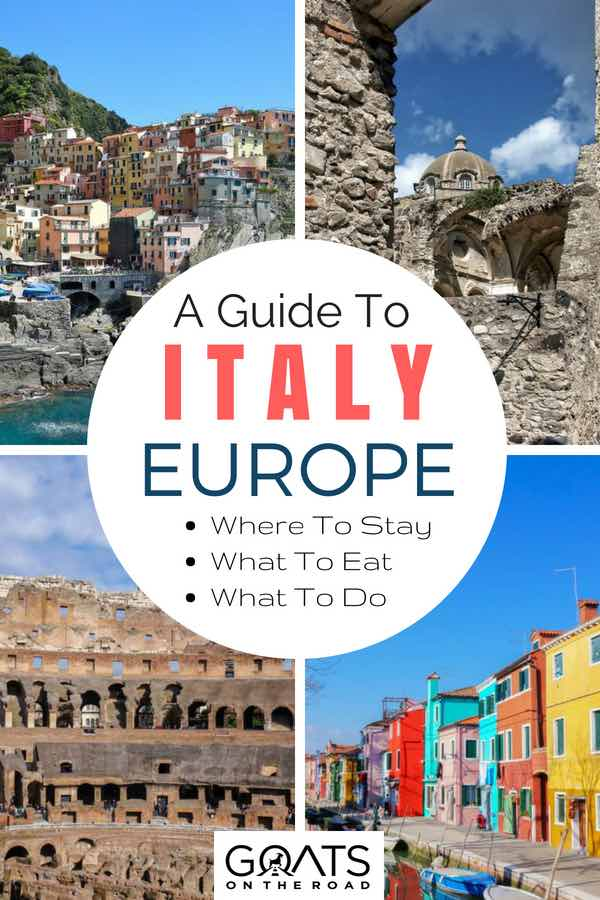 Popular cities in Italy with text overlay A Guide To Italy Europe