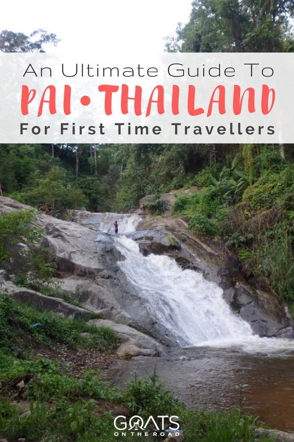Pai Waterfall with text overlay An Ultimate Guide To Pai Thailand