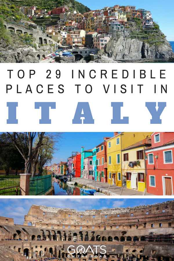 Beautiful Places in Italy with text overlay Top 29 Incredible Places To Visit In Italy