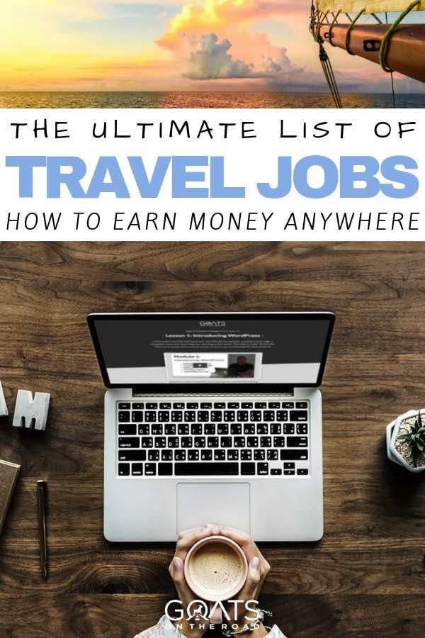 laptop and coffee with text overlay the ultimate list of travel jobs