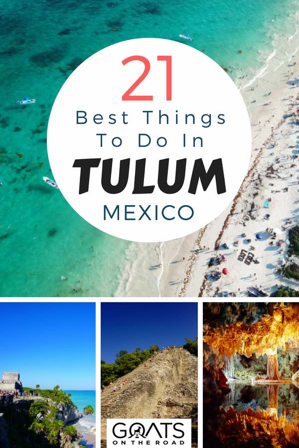 Tulum beaches with text overlay 21 Best Things To Do In Tulum Mexico